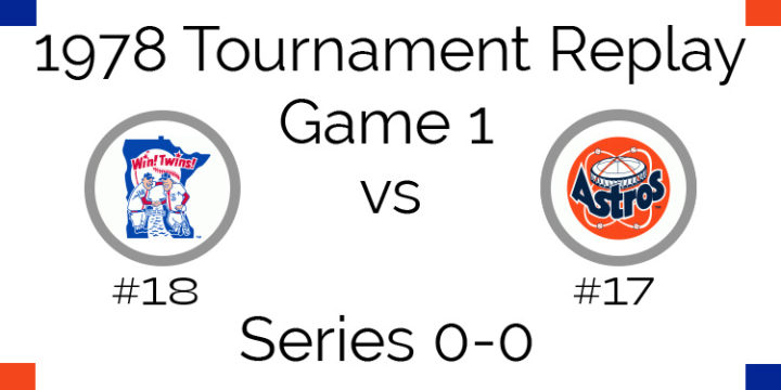 Game 1 – 1978 Tournament Replay Twins vs Astros