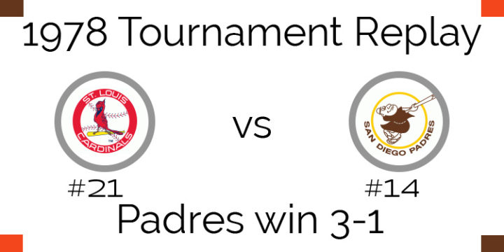 1978 Tournament Results Padres beat Cardinals 3-1