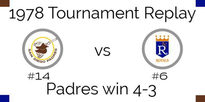 1978 Tournament Results – Padres beat Royals 4-3