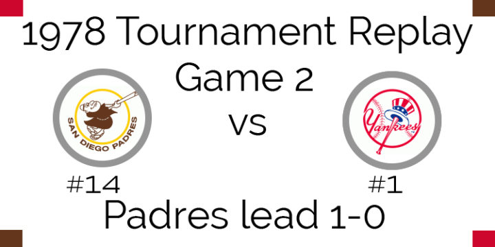 1978 Tournament Final Game 2 – Padres vs Yankees