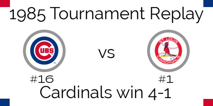 1985 Tournament Results – Cardinals beat Cubs 4-1