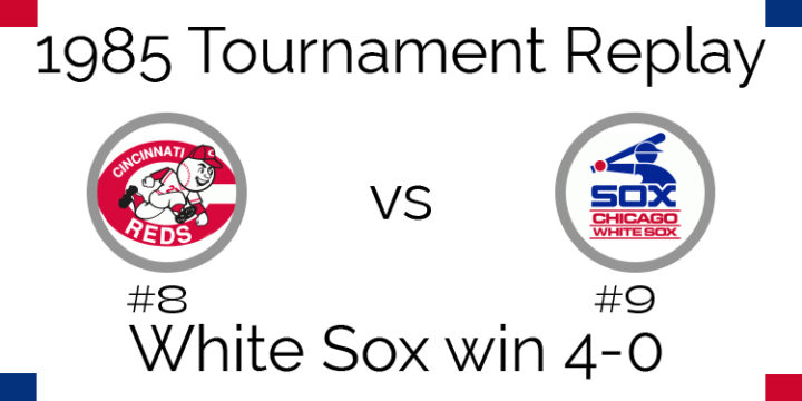 1985 Tournament Results – White Sox sweep Reds 4-0