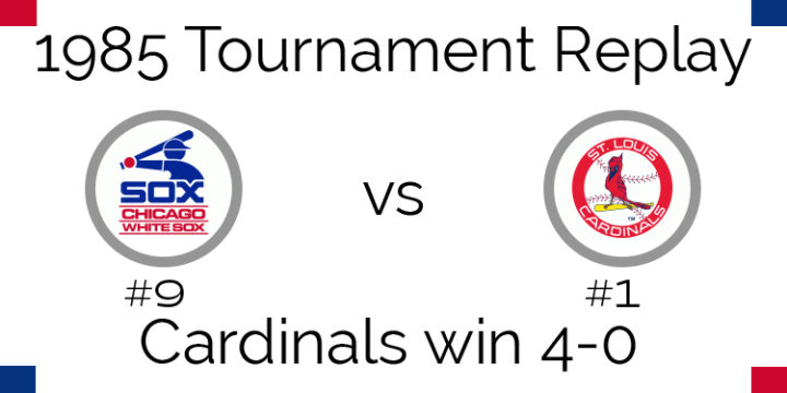 1985 Tournament Results – Cardinals sweep White Sox