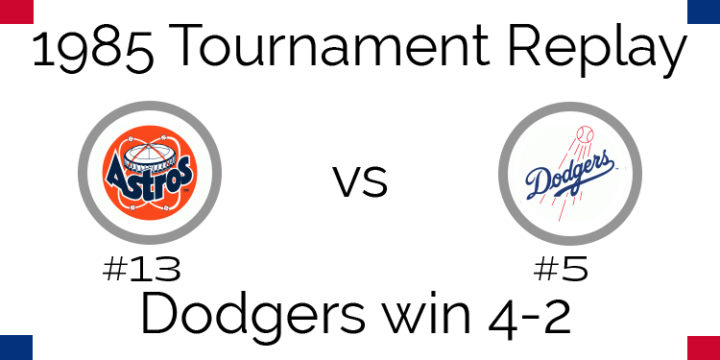 1985 Tournament Results – Dodgers beat Astros in 6