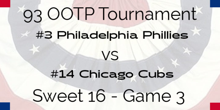 Out Of The Park 1993 Tournament – Game 3 – 3 Philadelphia Phillies vs 14 Chicago Cubs