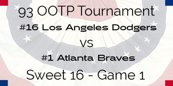 Out Of The Park 1993 Tournament – Game 1 – 16 Dodgers vs 1 Braves