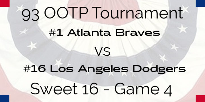 Out Of The Park 1993 Tournament – Game 4 –  1 Braves vs 16 Dodgers