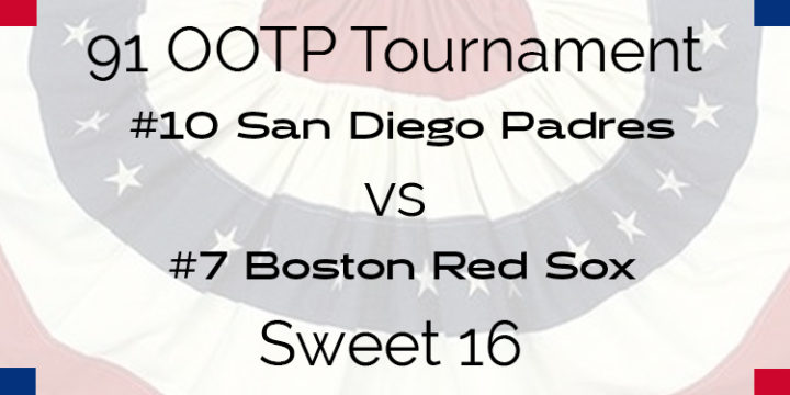 Out Of The Park 1991 Tournament – Sweet 16 – Padres vs Red Sox