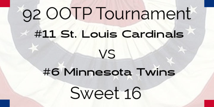Out Of The Park 1992 Tournament – Sweet 16 – Cardinals vs Twins