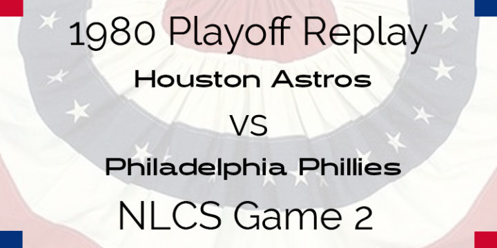 1980 Playoff Replay – NLCS – Game 2 – Astros at Phillies